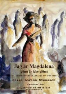Teater: Jag är Magdalena – gömt är icke glömt.