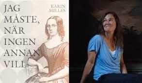Karin Milles med boken Jag måste, när ingen annan vill. Kvinnorättskämpen Sophie Sager.